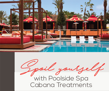 POOLSIDE & CABANA SPA SERVICES