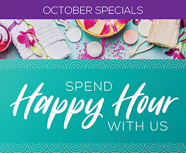 October Spa Happy Hour