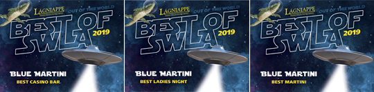 Lagniappe Best of SWLA 2019 Blue Martini Best Casino Bar Best Ladies Night Best Martini