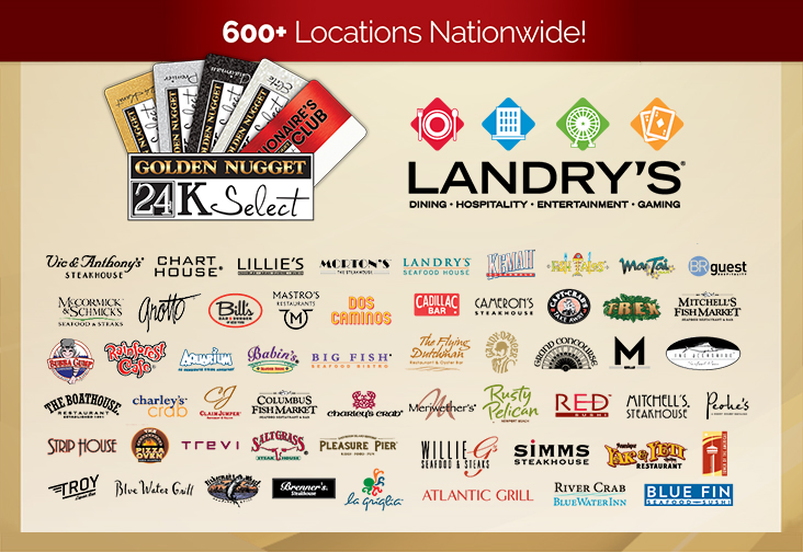 ... Restaurants And Golden Nugget Casinos Nationwide. Landryu0027s 600 Plus  Locations Nationwide