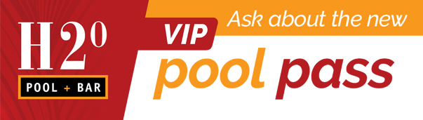 H20 VIP Pool Pass Golden Nugget Lake Charles