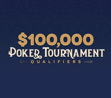 100k Poker Tournament Qualifiers