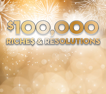 $100,000 Riches and Resolutions