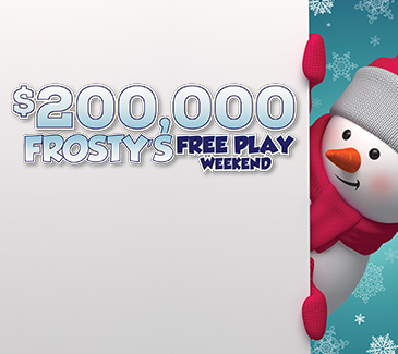 $200,000 Frostys Free Play Weekend