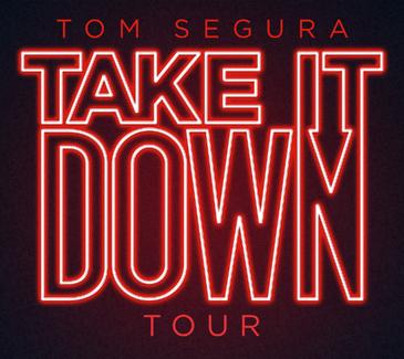 Tom Segura - Take It Down Tour | Golden Nugget Lake Charles