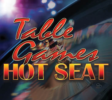 Table Games Hot Seat at the Golden Nugget Casino in Laughlin, NV