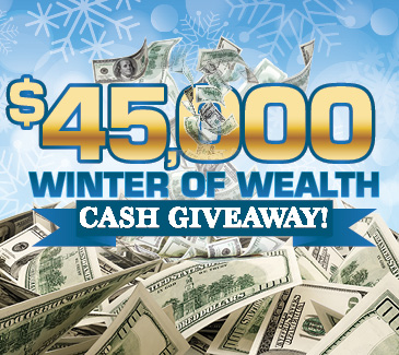 $45,000 Winter of Wealth Cash Giveaway