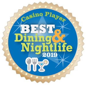 Casino Player BEST Dining & Nightlife 2019